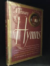 image of A Treasury of Hymns; The Best-Loved Hymns, Carols, Anthems, Children's Hymns, and Gospel Songs