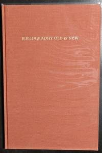 Bibliography Old and New