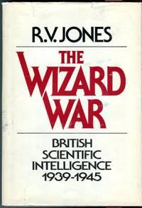 image of The Wizard War: British Scientific Intelligence 1939-1945