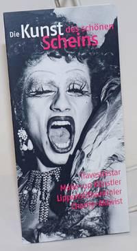 Die Kunst des Schonen Scheins: travestie-star, make-up kunstler, lippenstiftsammler, charity-aktivist [brochure] The art of the Schonen Schein: travestie-star, makeup artist, lipstick collector, charity activist, a homage at Rene Koch\'s 70th birthday
