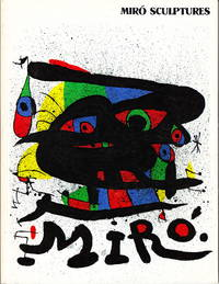 Miro:  Sculptures by  Jacques Dupin - Paperback - 1971 - from Iron Engine (SKU: S00090)