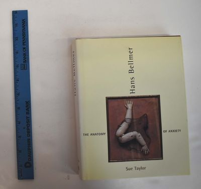 ABAA   Hans Bellmer: The Anatomy of Anxiety by Taylor, Sue   Search ...