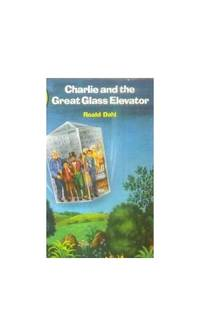 Charlie And the Great Glass Elevator (Young Puffin Books)