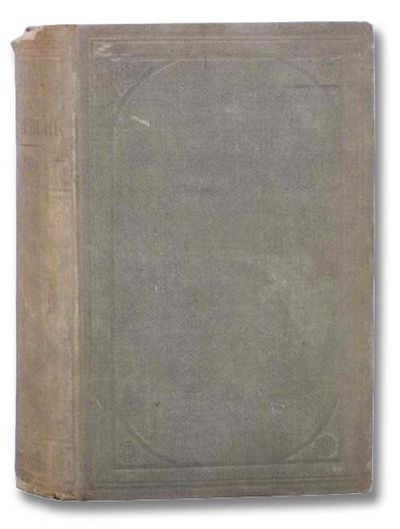 Mason Brothers, 1858. First Edition. Hard Cover. Good/No Jacket. First edition (Wandell p. 202). Hin...