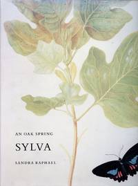 An Oak Spring Sylva: A Selection of the Rare Books on Trees in the Oak Spring Garden Library