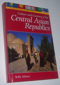 CULTURE AND CUSTOMS OF CENTRAL ASIAN REPUBLICS