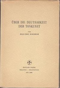 Uber Die Deutbarkeit Der Tonkunst [About the Interpretability of the Musical Art]  SIGNED BY THE...