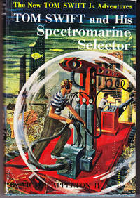 Tom Swift and His Spectromarine Selector (# 15) by  Victor Appleton II - Hardcover - Reprint - 1960 - from John Thompson and Biblio.com