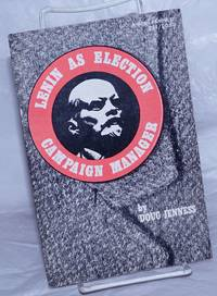 Lenin as election campaign manager