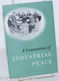 image of A generation of industrial peace