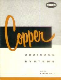 image of Copper Drainage Systems (NIBCO Manual No. 1)