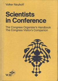 image of Scientists in Conference: The Congress Organizer's Handbook - The Congress Visitor's Companion