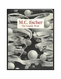 M C Escher the Graphic Work