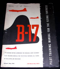 Pilot Training Manual for the B-17 Flying Fortress