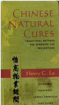 image of Chinese Natural Cures: Traditional Methods for Remedies and Prevention