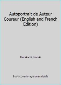 Autoportrait de Auteur Coureur (Littérature étrangère) (French Edition)