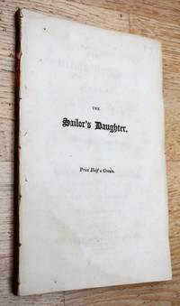 THE SAILOR'S DAUGHTER A Comedy in Five Acts now performing at the Theatre-Royal, Drury-Lane