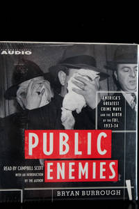 Public Enemies: America's Greatest Crime Wave and the Birth of the FBI 1933-1934 by Bryan Burrough - 2004 - from MAD HATTER BOOKSTORE and Biblio.co.uk