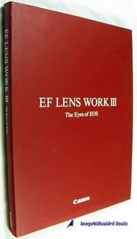 EF LENS WORK III, The Eyes of EOS