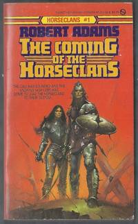 The Coming of the Horseclans.  Horseclans  #1