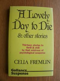 image of A Lovely Day to Die and Other Stories