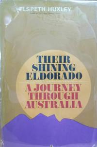 image of Their Shining Eldorado:  A Journey through Australia
