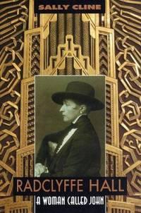Radclyffe Hall : A Woman Called John