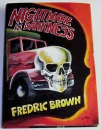 Nightmare in Darkness