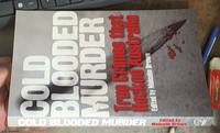 Cold Blooded Murder. True Crimes That Rocked Australia by  Malcolm – editor Brown - Paperback - First Edition - 2006 - from Syber's Books ABN 15 100 960 047 (SKU: 0276368)