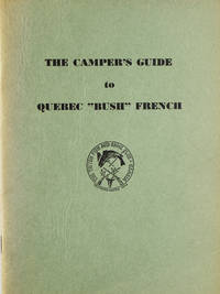 """The Camper's Guide to Quebec """"Bush"""" French"""