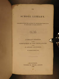 A familiar exposition of the Constitution of the United States with an appendix and glossary. by  Joseph STORY - Hardcover - 1842 - from Schilb Antiquarian Rare Books and Biblio.com