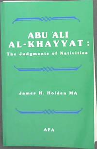 image of Abu 'Ali Al-Khayyat: The Judgments of Nativities