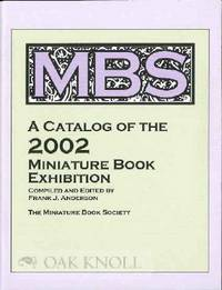 CATALOG OF THE 2002 MINIATURE BOOK EXHIBITION.|A