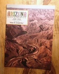 """ARIZONA HIGHWAYS : """"Flying the Colorado"""", June 1958, Vol 34, No 6"""