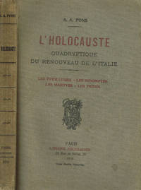 L'HOLOCAUSTE. QUADRYPTIQUE DU RENOUVEAU DE L'ITALIE