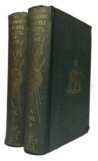 The Thousand and One Nights: Commonly Called, in England, the Arabian Nights' Entertainments. A New Translation from the Arabic, with Copious Notes, by Edward William Lane. [Volumes I and II]