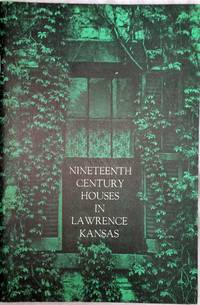 Nineteenth Century Houses in Lawrence Kansas, September 22 - October 27, 1968