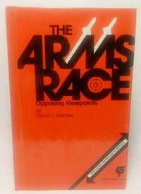 image of THE ARMS RACE OPPOSING VIEWPOINTS SERIES
