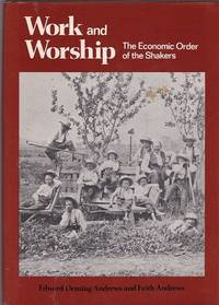 Work and Worship: The Economic Order of the Shakers