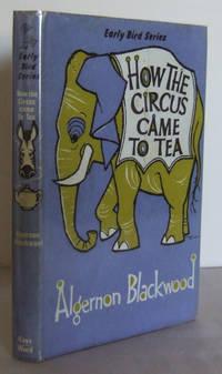 How the Circus came to Tea