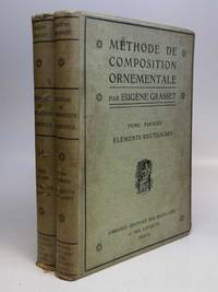 Methode de Composition Ornementale by  Eugene GRASSET - First Edition - from Argosy Book Store (SKU: 171998)