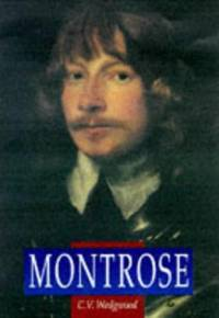Montrose (Sutton Illustrated History Paperbacks) (History/16th/17th Century History)