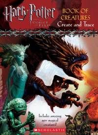 image of Harry Potter and the Goblet of Fire: Book of Creatures, Create and Trace