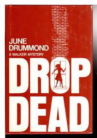 DROP DEAD.