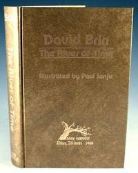 The River of Time by  David Brin - 1986 - from Bromer Booksellers (SKU: 18472)