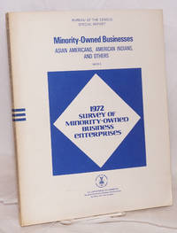 1972 survey of minority-owned business enterprises. Special report. Minority-owned businesses: Asian Americans, American Indians, and Others