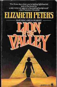 Lion in the Valley (Amelia Peabody Mystery #4)