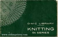 D.M.C. Library. Knitting. 5th Series