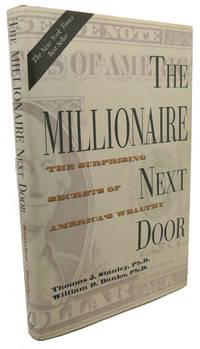 image of THE MILLIONAIRE NEXT DOOR :  The Surprising Secrets of America's Wealthy
