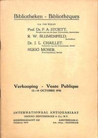 Vente 12-14 Octobre 1936:bibliotheken-Bibliothèques O.a Van Wijlen Prof.  Dr.F.A.Stoett, R.W.Blumenfeld, Dr.J.L.Chaillet, Hugo Moser.